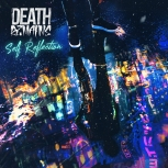 Death Remains _ Self Reflection cover